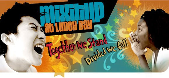 "Mix It Up at Lunch Day"" - Has ..."