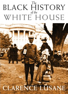 The Black History Of White House An Essential Book By Clarence Lusane For Any Study US Middle School Students To Adults